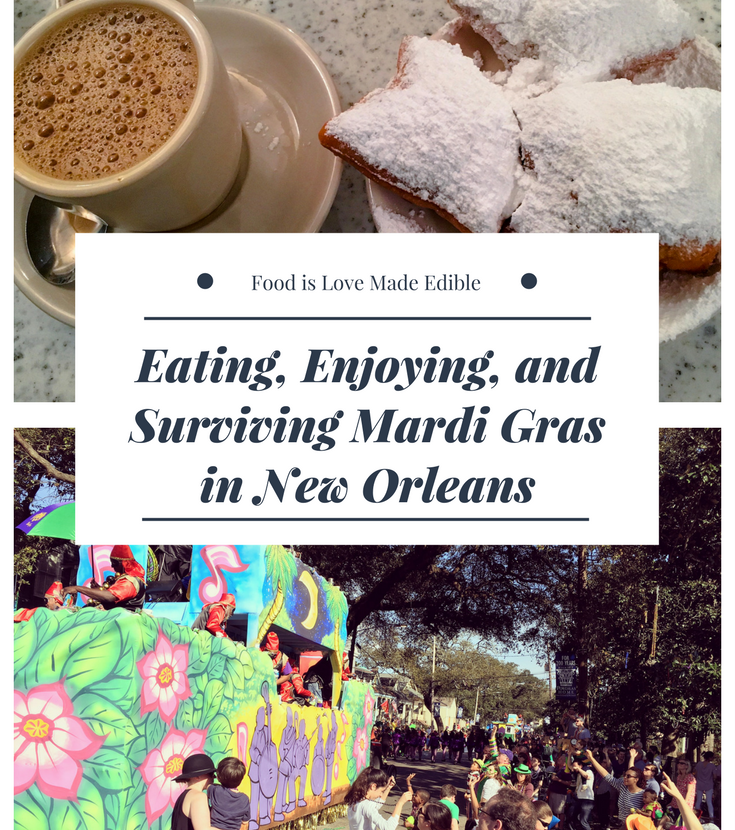 Eating, Enjoying, and Surviving Mardi Gras in New Orleans